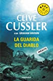 Clive Cussler La guarida del diablo / Devil's Gate