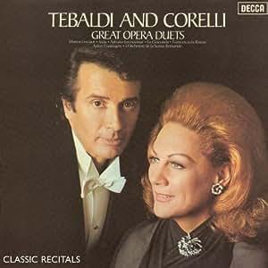 Tebaldi and Corelli Great Opera Duets