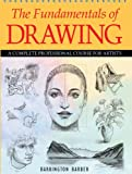 img - for The Fundamentals of Drawing: A Complete Professional Course for Artists book / textbook / text book