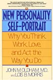 img - for The New Personality Self-Portrait: Why You Think, Work, Love and Act the Way You Do [Paperback] [1995] (Author) John M. Oldham, Lois B. Morris book / textbook / text book