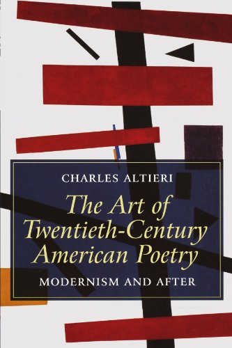 The Art of Twentieth-Century American Poetry: Modernism and After