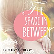 The Space in Between | Brittainy Cherry