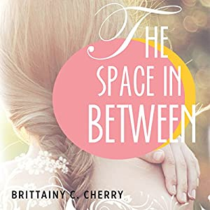 The Space in Between Hörbuch
