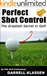 Perfect Shot Control (Golf's an Easy...