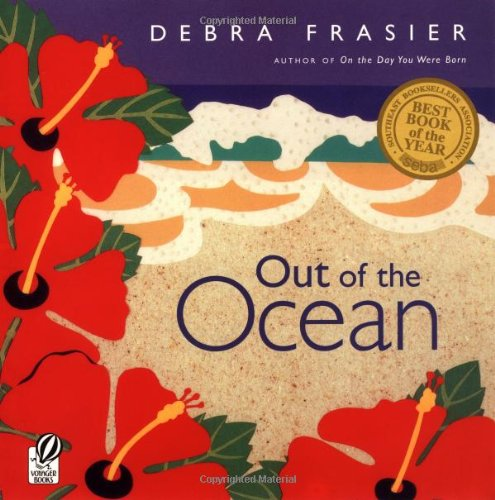 Out of the Ocean: Debra Frasier: 9780152163549: Amazon.com: Books
