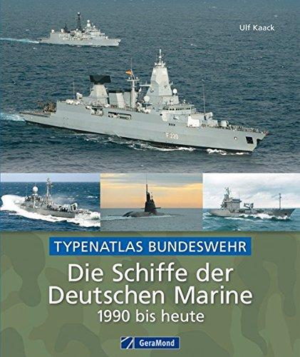 Die-Schiffe-der-Deutschen-Marine-1990-bis-heute-Typenatlas-Bundeswehr