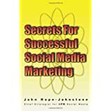 Secrets for Successful Social Media Marketing