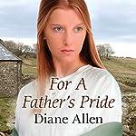 For a Father's Pride | Diane Allen