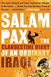 Salam Pax: The Clandestine Diary of an Ordinary Iraqi (0802140440) by Salam Pax