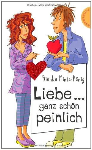 Liebe ... ganz schön peinlich! Book Cover