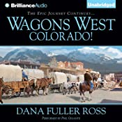 Wagons West Colorado!: Wagons West, Book 7 | Dana Fuller Ross