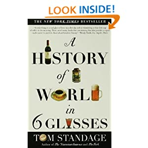 A History Of The World In 6 Glasses Summary and Study Guide