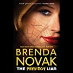 The Perfect Liar (       UNABRIDGED) by Brenda Novak Narrated by Allyson Johnson