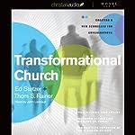 Transformational Church: Creating a New Scorecard for Congregations | Thom Rainer,Ed Stetzer