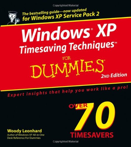 Windows XP Timesaving Techniques For Dummies, Second Edition