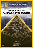 Unlocking the Great Pyramid, The