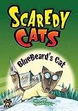 Shoo Rayner Bluebeard's Cat - Scaredy Cats