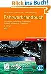 Fahrwerkhandbuch: Grundlagen, Fahrdyn...