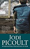 Perfect Match Jodi Picoult