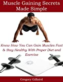 Muscle Gaining Secrets Made Simple