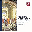 Political Philosophy: An audio course on Western Political Theory Audiobook by Grahame Lock Narrated by Grahame Lock