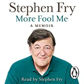 More Fool Me | [Stephen Fry]