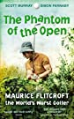 The phantom of the open : Maurice Flitcroft, the world's worst golfer