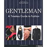 Gentleman: A Timeless Guide to Fashionpar Bernhard Roetzel