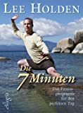 Die sieben Minuten (3793421066) by Lee Holden