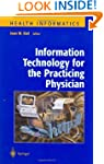 Information Technology for the Practi...