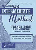 Joseph E. Skornicka Rubank Intermediate Method: French Horn in E Flat Alto or Mellophone (Rubank Educational Library)