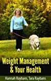 img - for Weight Management & Your Health book / textbook / text book