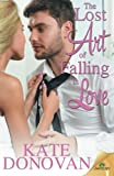 img - for The Lost Art of Falling in Love book / textbook / text book