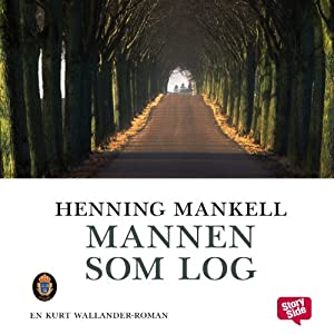 Mannen som log [The Man Who Smiled] | [Henning Mankell]