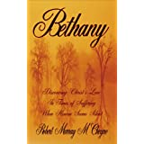 Bethany - Discovering Christ's Love in Times of Suffering When Heaven Seems Silent ~ Robert Murray M'Cheyne