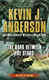 The Dark Between the Stars (Saga of Shadows)