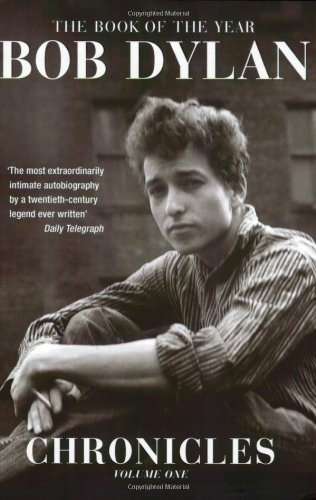 Chronicles: Chronicles (vol. 1) (E): v. 1 (Chronicles (Bob Dylan))