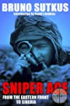 Sniper Ace: From the Eastern Front to...