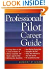 Professional Pilot Career Guide