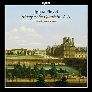 Pleyel: Prussian Quartets 4-6
