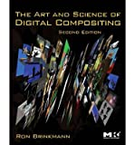 img - for [(The Art and Science of Digital Compositing: Techniques for Visual Effects, Animation and Motion Graphics)] [Author: Ron Brinkmann] published on (May, 2008) book / textbook / text book