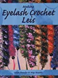 img - for Making Eyelash Crochet Leis book / textbook / text book