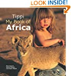 Tippi My Book of Africa