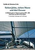 Sieben Jahre, sieben Meere und drei Ozeane (German Edition)
