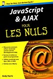 JavaScript & Ajax Poche Pour les Nuls
