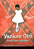 img - for Yankee Girl by Mary Ann Rodman (2008-12-23) book / textbook / text book