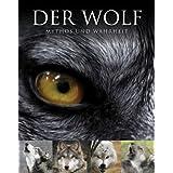 """Abenteuer Wildnis: Der Wolf: Mythos und Wahrheitvon """"Shaun Ellis"""""""