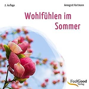 Wohlfühlen im Sommer Hörbuch