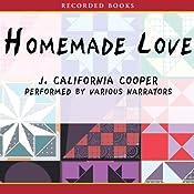Homemade Love | [J. California Cooper]