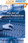 The Art of Record Production: An Intr...
